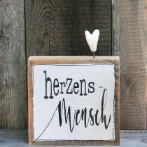 """Tafel zum stellen """"Herzensmensch"""""""